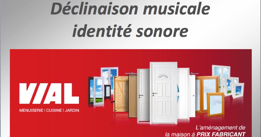 """DECLINAISON MUSICALE - Identité sonore : """"Vial"""". Création"""