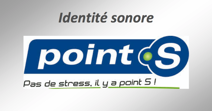 "IDENTITE SONORE : ""Point S"". Création"