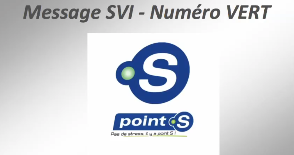 "TELEPHONIE : Message SVI ""Point S"""