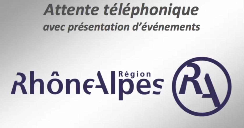 """TELEPHONIE - DUO : Attente Promotionnelle """"Région Rhône-Alpes"""""""