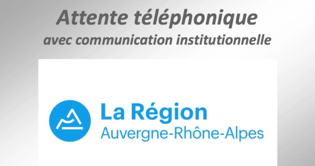 """TELEPHONIE - FR : Attente Comm. Institutionnelle """"Région Rhône-Alpes"""""""