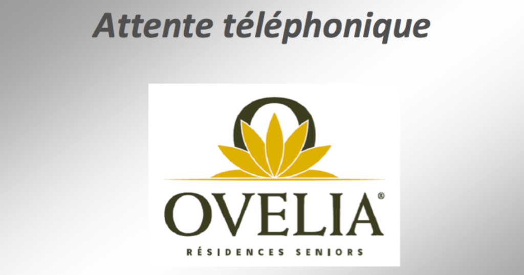 """TELEPHONIE : Attente téléphonique """"Ovelia"""""""